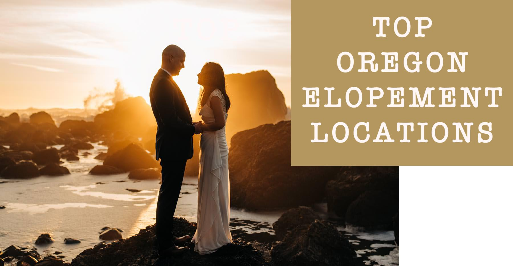 Best Oregon Elopement Locations