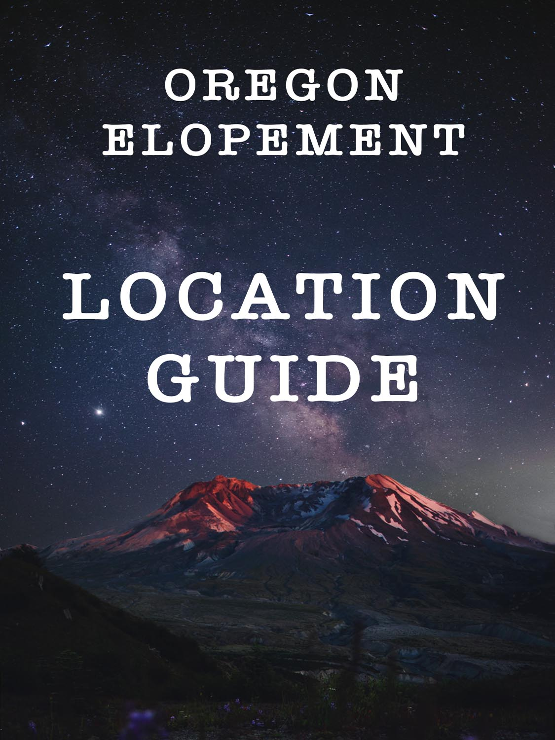OREGON ELOPEMENT PLANNING GUIDE | LOCATIONS | PACKAGES | HELPFUL TIPS